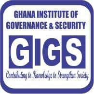 Ghana Institute of Governance and Security(GIGS)